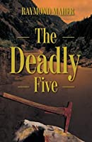 The Deadly Five