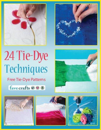 24 Tie-Dye Techniques: Free Tie-Dye Patterns by [Prime Publishing]