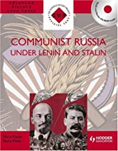 Communist Russia Under Lenin and Stalin (S-H-P Advanced History Core Texts)