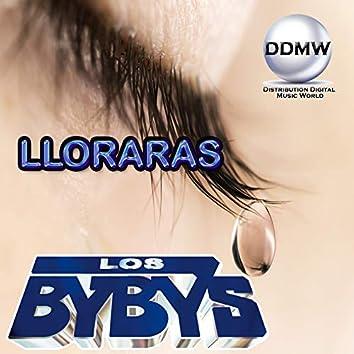 Lloraras