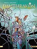 Danthrakon - Volume 03 - Le Marmiton Bienheureux