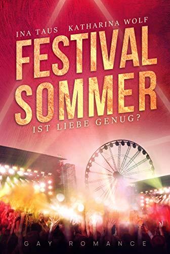 Festivalsommer: Ist Liebe genug? (Band 2) (Festivalsommer-Dilogie)