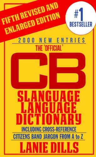 Book: CB Slanguage Language Dictionary - The Official by Lanie Dills