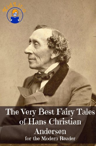 Download The Very Best Fairy Tales of Hans Christian Andersen for the Modern Reader (Translated) (English Edition) B00DMDM1B8