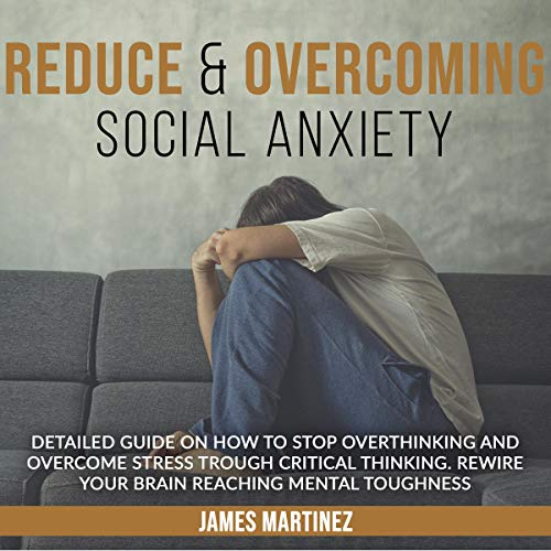 Reduce & Overcoming Social Anxiety cover art