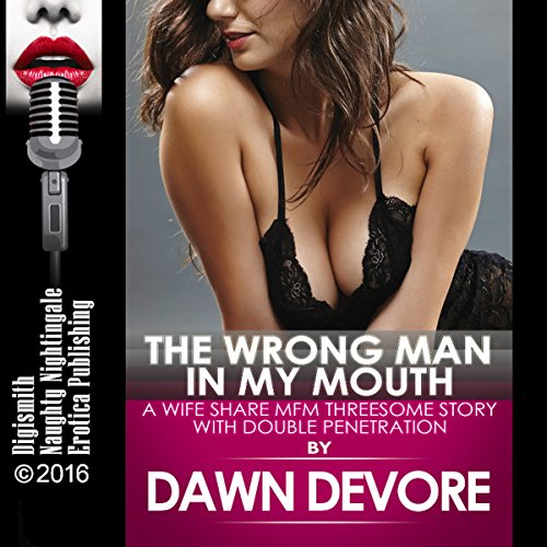 The Wrong Man in My Mouth audiobook cover art