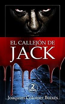 El callejón de Jack (Spanish Edition) by [Joaquim Colomer Boixés, Tomás Auchterlonie, Verónica Monroy Romeral]