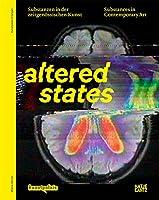 Altered States: Substanzen in der zeitgenossischen Kunst / Substances in Contemporary Art