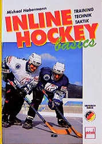 Inline-Hockey basics: Training, Technik, Taktik