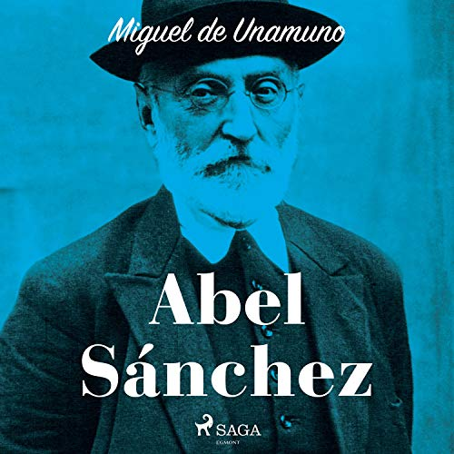 Abel Sánchez audiobook cover art