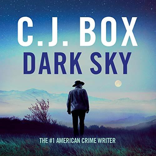 Dark Sky: Joe Pickett, Book 21