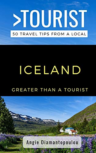 Greater Than a Tourist- ICELAND: 50 Travel Tips from a Local - 51jAqp5ohuL