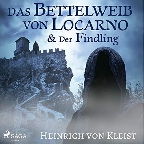 Das Bettelweib von Locarno / Der Findling audiobook cover art