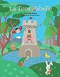 La Tour Pabelle: La Tour Labelle