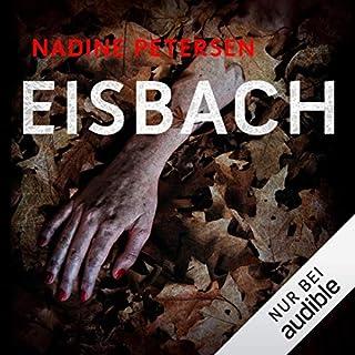 Eisbach                   Autor:                                                                                                                                 Nadine Petersen                               Sprecher:                                                                                                                                 Chris Nonnast                      Spieldauer: 8 Std. und 48 Min.     45 Bewertungen     Gesamt 4,1