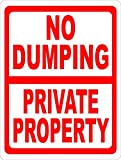 Warning Sign No Dumping Private Property Sign Prevent Illegal Garbage Disposal on Land. Road Sign Business Sign 8X12 Inches Aluminum Metal Tin Sign