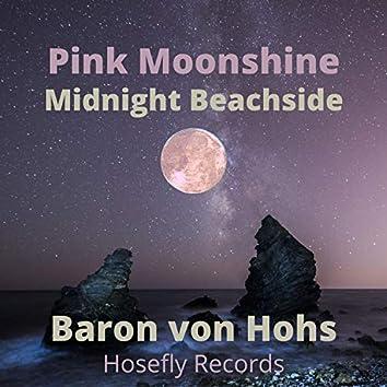 Pink Moonshine/Midnight Beachside