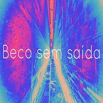 Beco Sem Saída (feat. Giu & Leandro Godoy)
