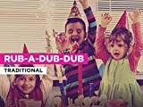 Rub-A-Dub-Dub al estilo de Traditional