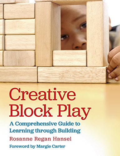 Creative Block Play: A Comprehensive Guide to Learning through Building (English Edition)