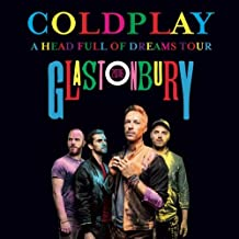 Coldplay GLASTONBURY 2016 LIVE 2CD set A Head Full Of Dreams Tour
