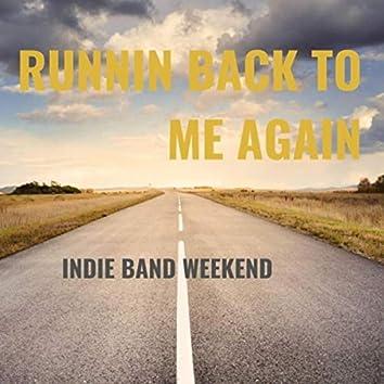 Runnin Back to Me Again