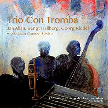 Trio Con Tromba (with Uppsala Chamber Soloists)