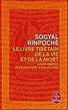 Le Livre tibétain de la Vie et de la Mort: 30024 (Le Livre de Poche)