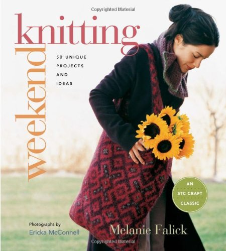 Weekend Knitting: 50 Unique Projects and Ideas (Weekend Craft)