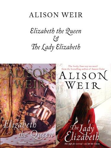 Elizabeth, The Queen and The Lady Elizabeth (English Edition)