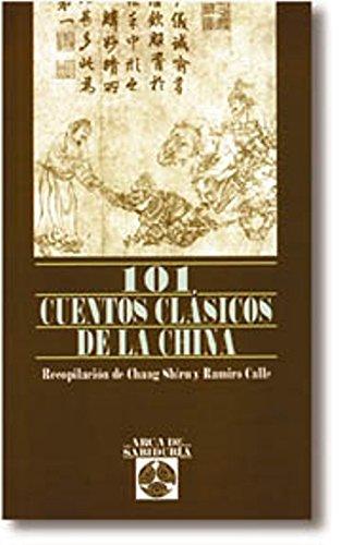 101 Cuentos Clasicos De La China (Arca De Sabiduria)