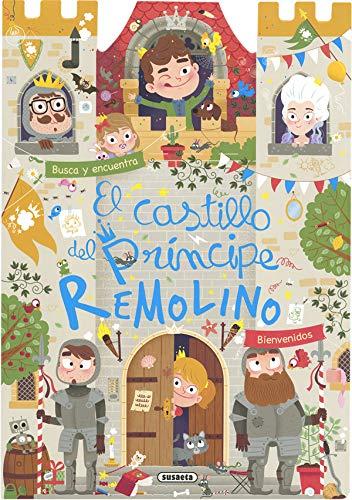 El castillo del príncipe Remolino (Busca y encuentra en el castillo)