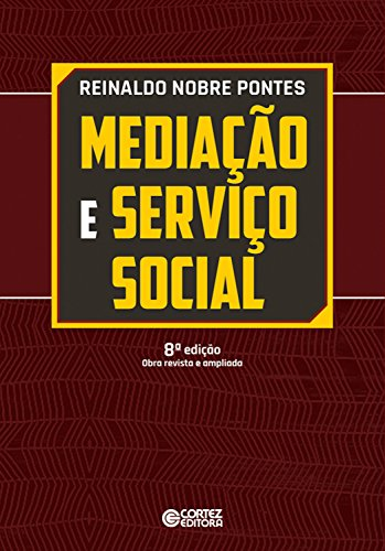 Mediação e serviço social: Um estudo preliminar sobre a categoria teórica e sua apropriação pelo serviço social