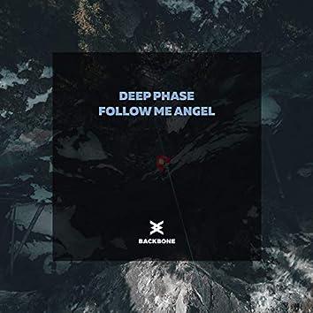 Follow Me Angel