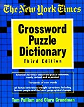 New York Times Crossword Puzzle Dictionary [NYT CROSSWORD PUZZLE DICT 3/E]