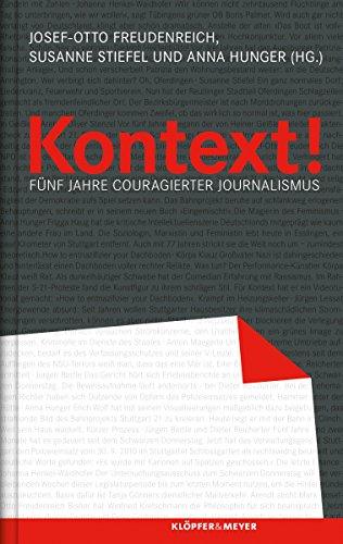 Kontext!: Fünf Jahre couragierter Journalismus