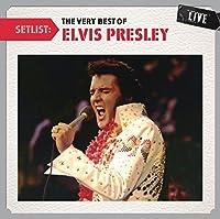 Setlist: The Very Best Of Elvis Presley LIVE by Elvis Presley (2011-07-12)