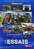 Les meilleurs essais tracteurs de Matériel agricole