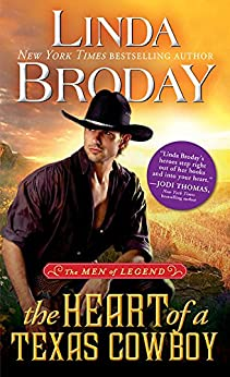 The Heart of a Texas Cowboy (Men of Legend Book 2) by [Linda Broday]