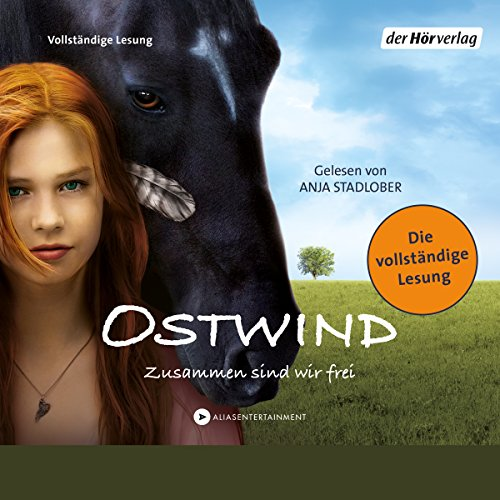 Zusammen sind wir frei     Ostwind 1              By:                                                                                                                                 Kristina Magdalena Henn,                                                                                        Lea Schmidbauer,                                                                                        Carola Wimmer                               Narrated by:                                                                                                                                 Anja Stadlober                      Length: 2 hrs and 54 mins     Not rated yet     Overall 0.0