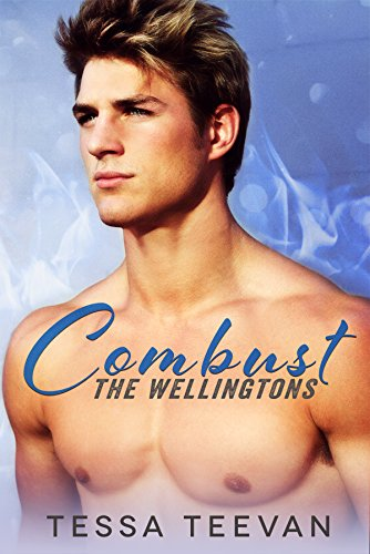 Combust (The Wellingtons, #1) (English Edition)