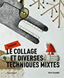 Explorer le collage et diverses techniques mixtes