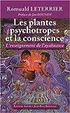 Les plantes psychotropes et la conscience - L'enseignement de l'Ayahuasca