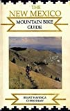 The New Mexico Mountain Bike Guide