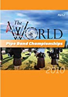 World Pipe Band 2010 2 [DVD] [Import]