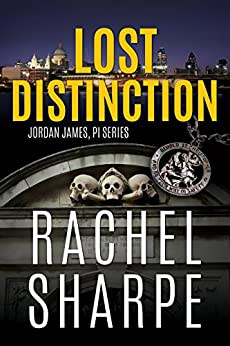 Lost Distinction (Jordan James, PI Series) by [Rachel Sharpe]