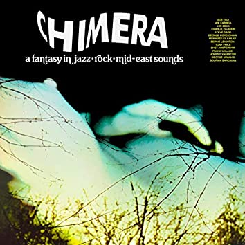 Chimera - A Fantasy in Jazz Rock Mid-East Sounds