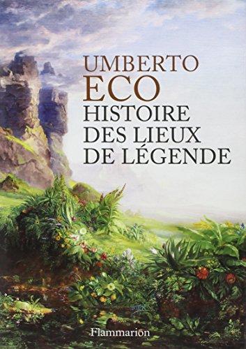 Histoire des lieux de légende
