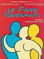Le Fate Ignoranti [Import italien]