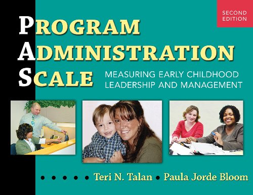 Compare Textbook Prices for Program Administration Scale PAS: Measuring Early Childhood Leadership and Management 2 Edition ISBN 9780807752456 by Talan, Teri N.,Bloom, Paula Jorde